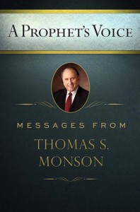 Monson Prophets Voice